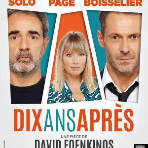 10 ans après- Théâtre de Paris
