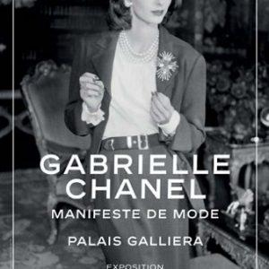 Gabrielle Chanel – Manifeste de la Mode